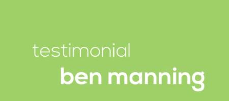 Video Testimonial – Ben Manning