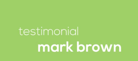 Video Testimonial – Mark Brown